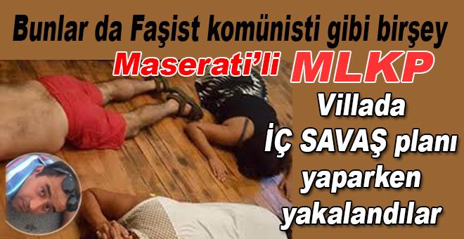 İç Savaş Planlayan MLKP'liler Villada Yakalandı..