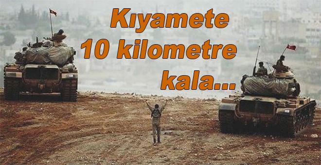 Kıyamete 10 kilometre kala...