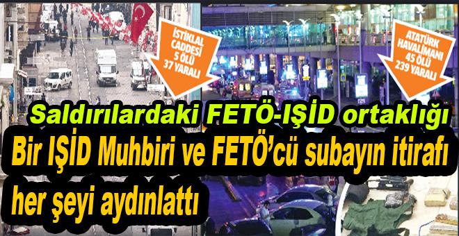 Bu saldırılardaki FETÖ-IŞİD işbirliği, FETÖ'cü bir subay ve IŞİD muhbirinin itirafları ile ortaya çıktı!