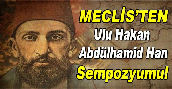 Meclis'ten Ulu Hakan Abdülhamid Han anması