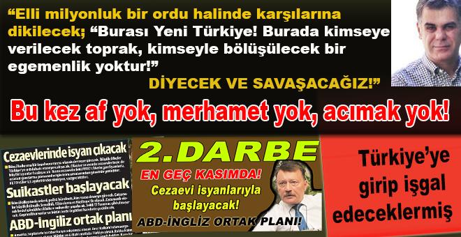 """""""Türkiye'ye girip işgal edeceklermiş!"""""""