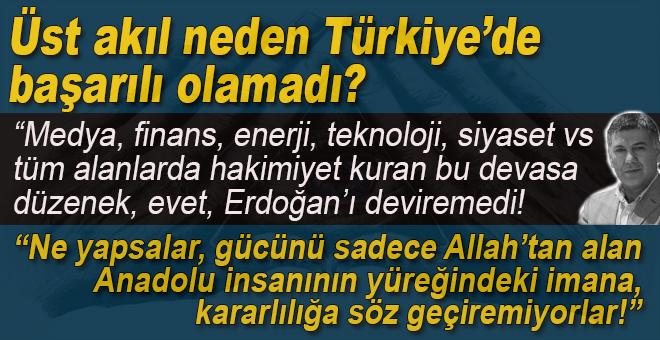 Üst akıl neden Türkiye'de başarılı olamadı?
