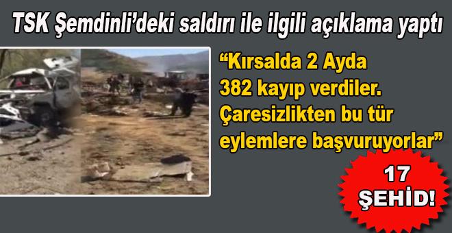 TSK, Şemdinli'deki saldırı ile ilgili açıklama yaptı!