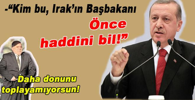 "Cumhurbaşkanı Erdoğan'dan İbadi'ye; ""Haddini bil!."""
