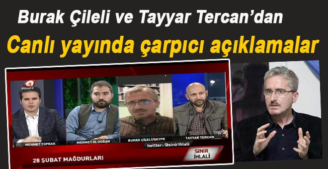 Burak Çileli ve Tayyar Tercan Kanal a'nın canlı yayınında çarpıcı açıklamalarda bulundu!