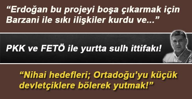 PKK ve FETÖ ile yurtta sulh ittifakı!
