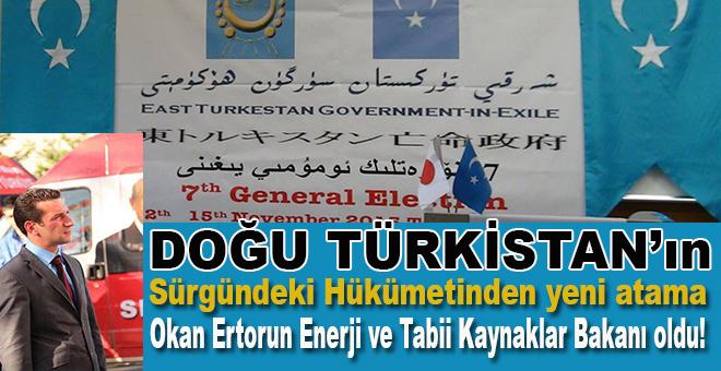 Doğu Türkistan Hükümetinden yeni atama!