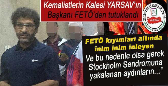 Eski YARSAV Başkanı FETÖ'den tutuklandı