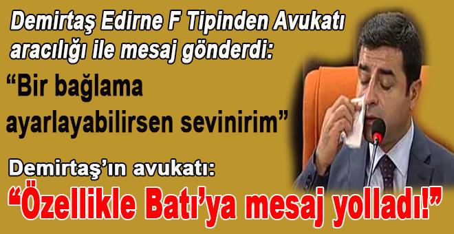 """Demirtaş'ın F tipi cezevinden mesajı var; """"Özellikle Batı'ya..."""""""