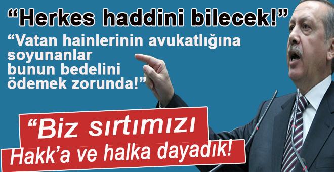 """Cumhurbaşkanı Erdoğan; """"Herkes haddini bilecek!"""""""