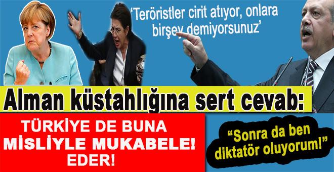 """Cumhurbaşkanı Erdoğan'dan Alman küstahlığına sert cevap; """"Türkiye de buna misliyle mukabele eder!"""""""