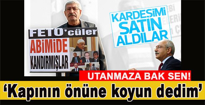 """Kılıçdaroğlu'na kardeşi soruldu; """"Kapının önüne koyun dedim!"""""""