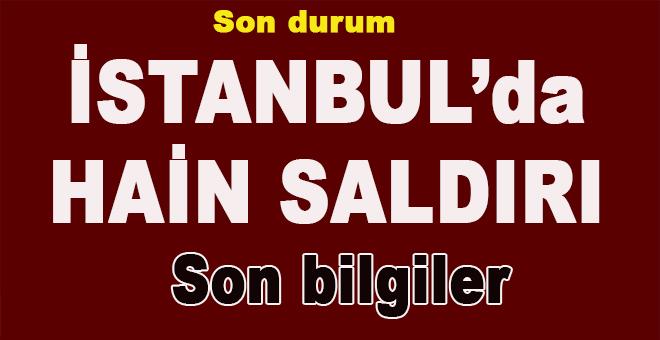 İstanbul'da hain saldırı!