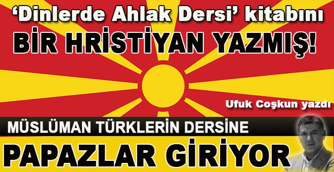 Müslüman Türklerin din derslerine papazlar giriyor!