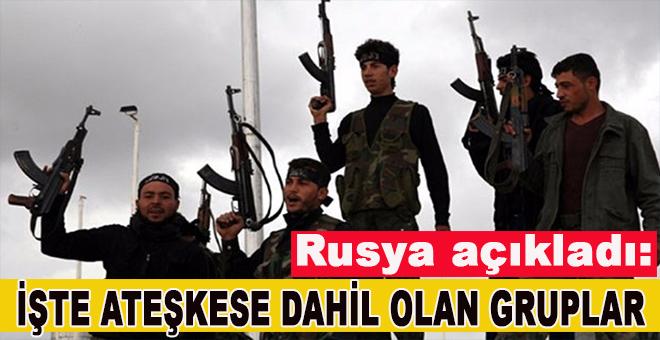 Rusya açıkladı... Suriye'de ateşkese katılan gruplar belli oldu