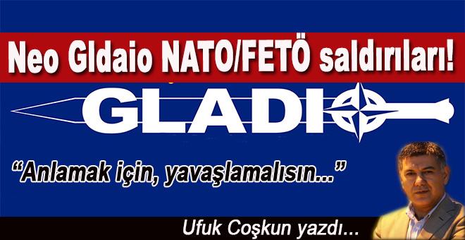 Ufuk Coşkun; Neo Gladio, NATO/FETÖ saldırıları!