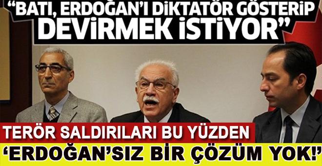"""Doğu Perinçek; """"Batı ve ABD Erdoğan'ı devirmek istiyor!"""""""