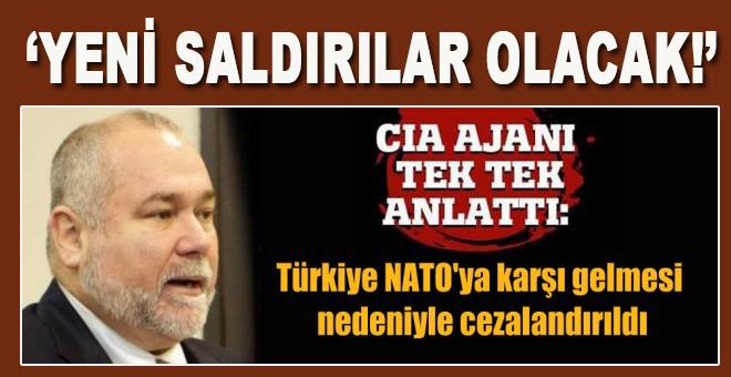 CIA ajanı: Türkiye'ye yeni saldırılar olacak