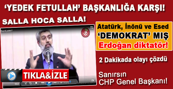"""Atatürk, İnönü ve Esed 'demokrat'mış, Erdoğan """"diktatör!"""""""