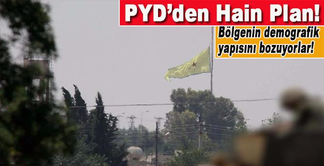 Terör örgütü PYD/YPG'den Suriye'nin kuzeyinde hain plan