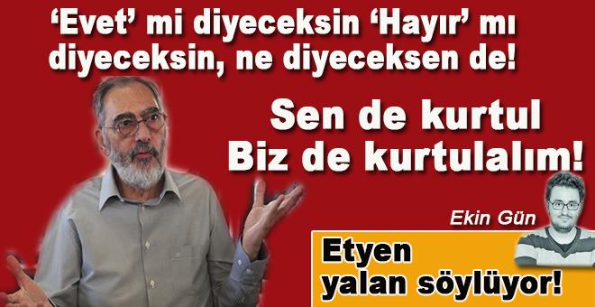 """Ekin Gün: """"Mahçupyan, kasten yalan söylemeyi tercih ediyor!"""""""