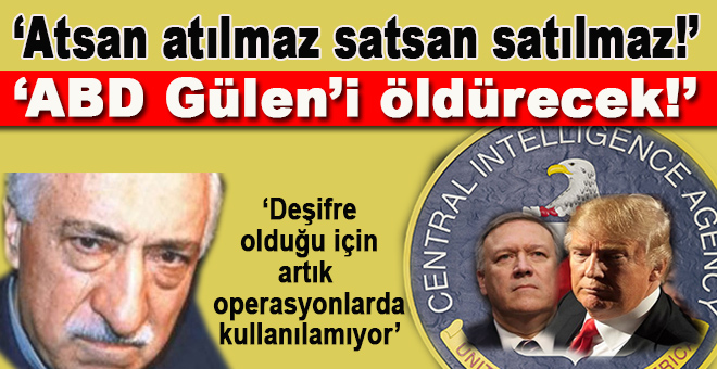 """""""ABD Fetullah Gülen'i öldürecek!"""""""