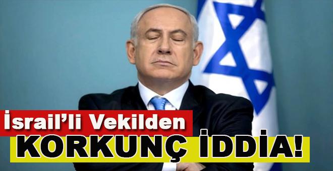 Netanyahu hakkında korkunç iddia!