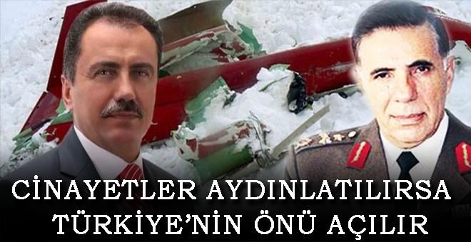 Cinayetler aydınlatılırsa, Türkiye'nin önü açılır...