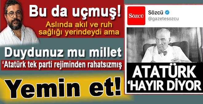 Duydunuz mu millet; Atatürk de 'hayır' diyormuş! Haberiniz olsun!