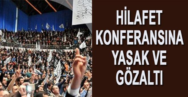 "İstanbul'da ""Hilafet konferansı""na gözaltı!"