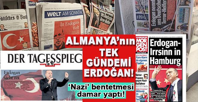 Almanya'da tek gündem Erdoğan!