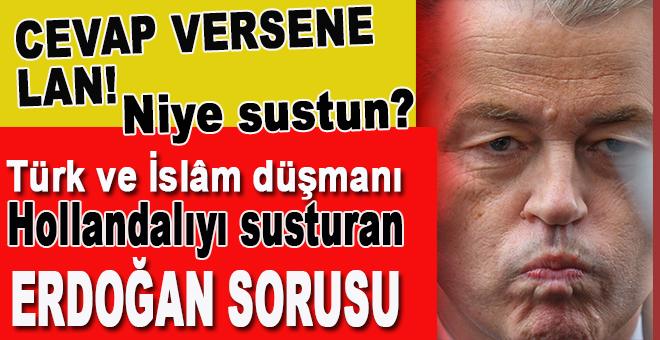 Türk ve İslâm düşmanı Wilders'ı susturan 'Erdoğan' sorusu