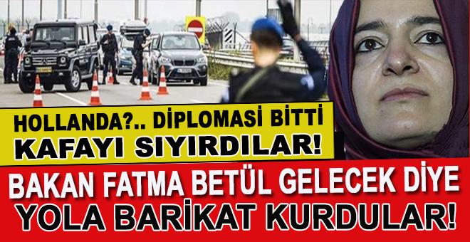 Hollanda polisi Bakan Fatma Betül Kaya'nın yolunu kapattı