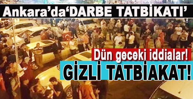 """Ankara'da """"Gizli Darbe"""" tatbikatı!"""