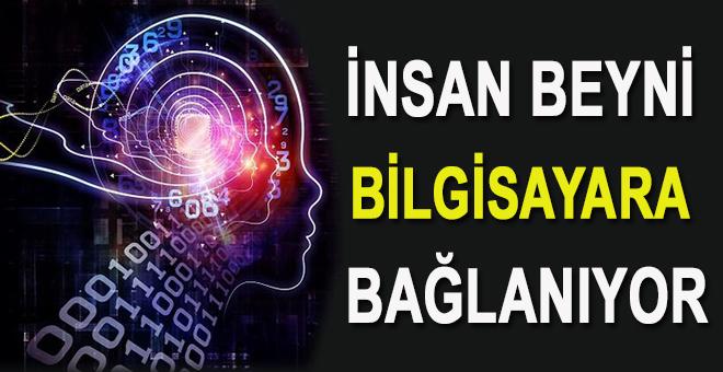 İnsan beyni bilgisayara bağlanıyor