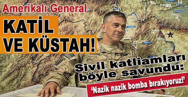 ABD'li generalden skandal açıklamalar!