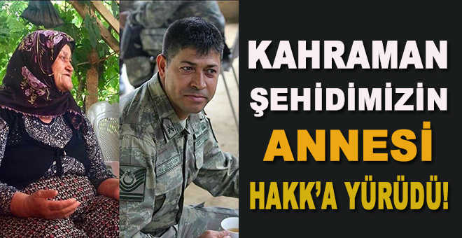 Kahraman şehid Ömer Halisdemir'in annesi vefat etti!