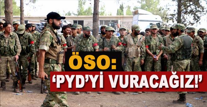 """ÖSO'dan Fırat Kalkanı açıklaması: """"PYD'yi vuracağız!"""""""
