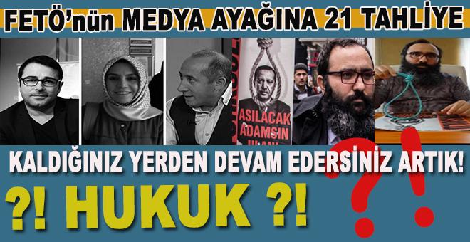 Millete ihanet: FETÖ'nün medya ayağı davasında 21 tahliye!