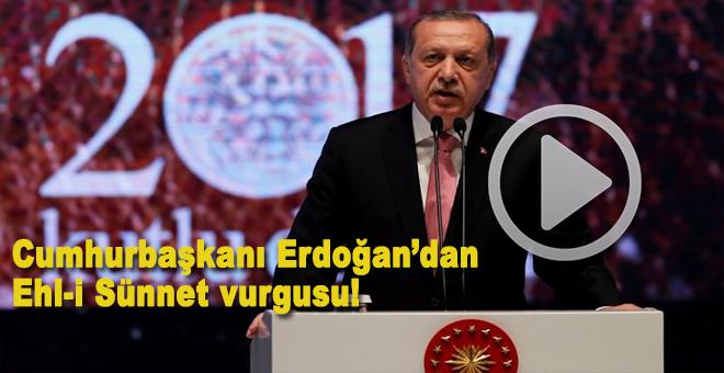 """Cumhurbaşkanı Erdoğan'dan """"Ehl-i Sünnet"""" vurgusu!"""