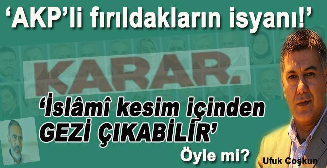 AKP'li fırıldakların isyanı!