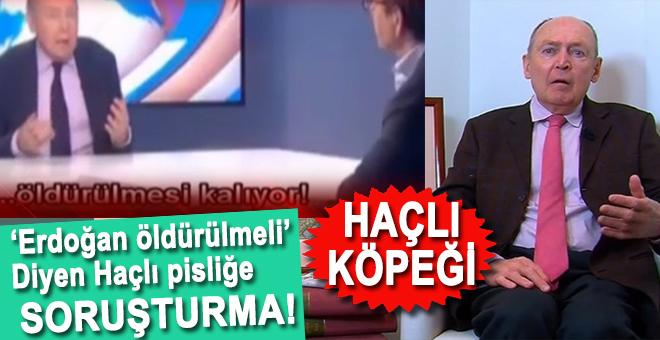 """""""Erdoğan öldürülmeli"""" diyen Haçlı pisliğe soruşturma!"""
