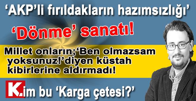"""Ekin Gün: """"AKP'li fırıldakların hazımsızlığı!"""""""