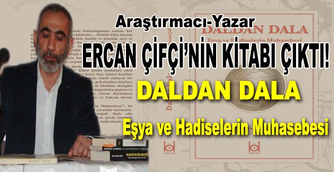 Araştırmacı-Yazar Ercan Çifçi'nin Kitabı çıktı!