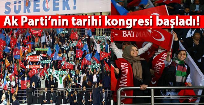 AK Parti'nin tarihi kongresi başladı