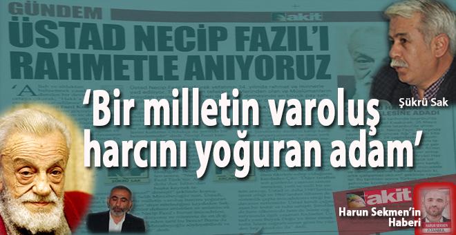 """Mirzabeyoğlu; """"Bir milletin varoluş harcını yoğuran adam"""" Üstad Necip Fazıl'ı rahmetle anıyoruz!"""