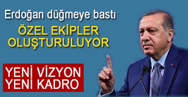 Erdoğan düğmeye bastı; Beştepe'de özel ekipler oluşturuluyor!