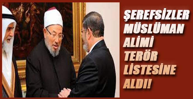 ABD Kuklaları, Alim Yusuf El Kardavi'yi terör listesine aldı!