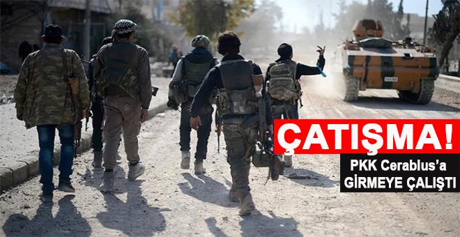 Cerablus'a sızmaya çalışan PKK/PYD'ye karşı harekat!