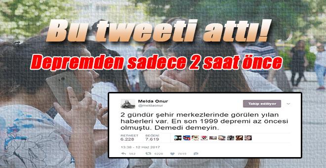 Depremden sadece 2 saat önce bu tweeti attı!